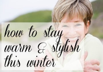 How to Stay Warm and Stylish This Winter