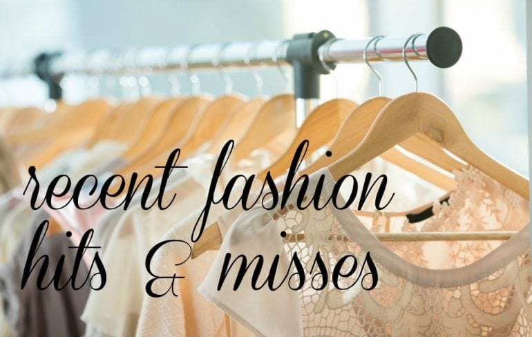 Wardrobe Oxygen - Recent Fashion hits and misses for winter apparel