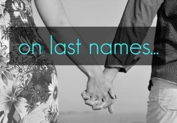 On Last Names…