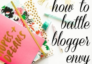 How to Battle Blogger Envy