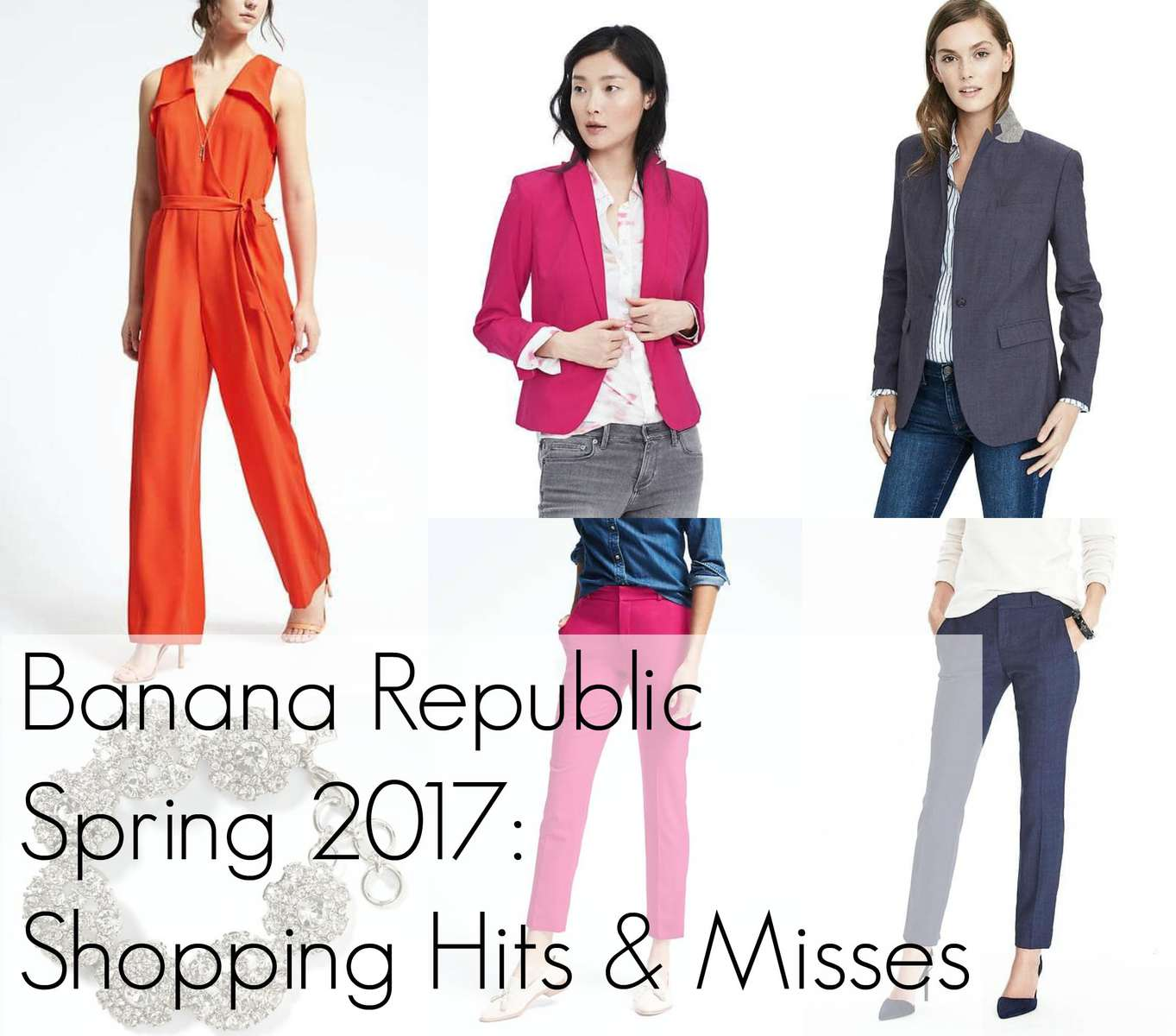 Wardrobe Oxygen Banana Republic Shopping Review Hits and Misses Spring 2017