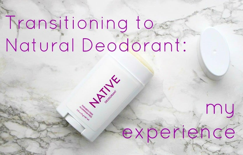 transitioning to natural deodorant