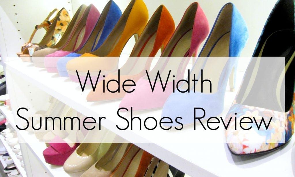 Wide Width Summer Shoes Review - Wardrobe Oxygen