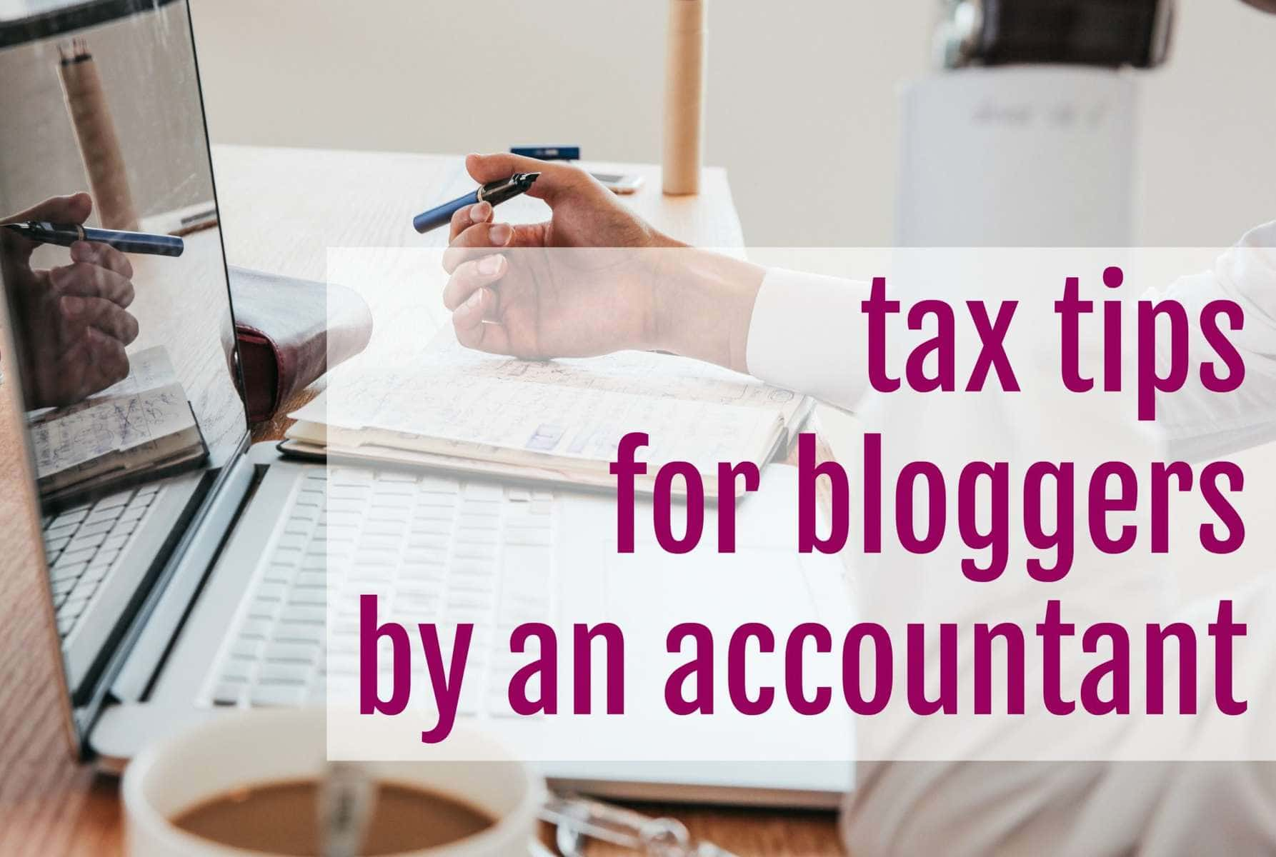 tax tips for bloggers by an accountant - Wardrobe Oxygen
