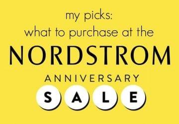 Nordstrom Anniversary Sale: My Picks