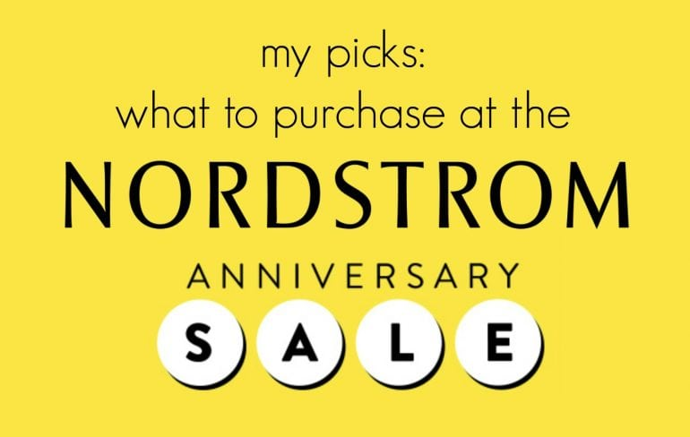 The Ultimate Nordstrom Anniversary Sale Shopping Guide! The best buys at the sale in all the categories by Wardrobe Oxygen