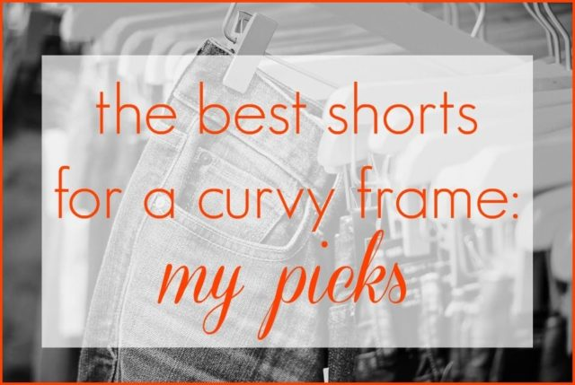 The best shorts for a curvy frame, my picks by Wardrobe Oxygen