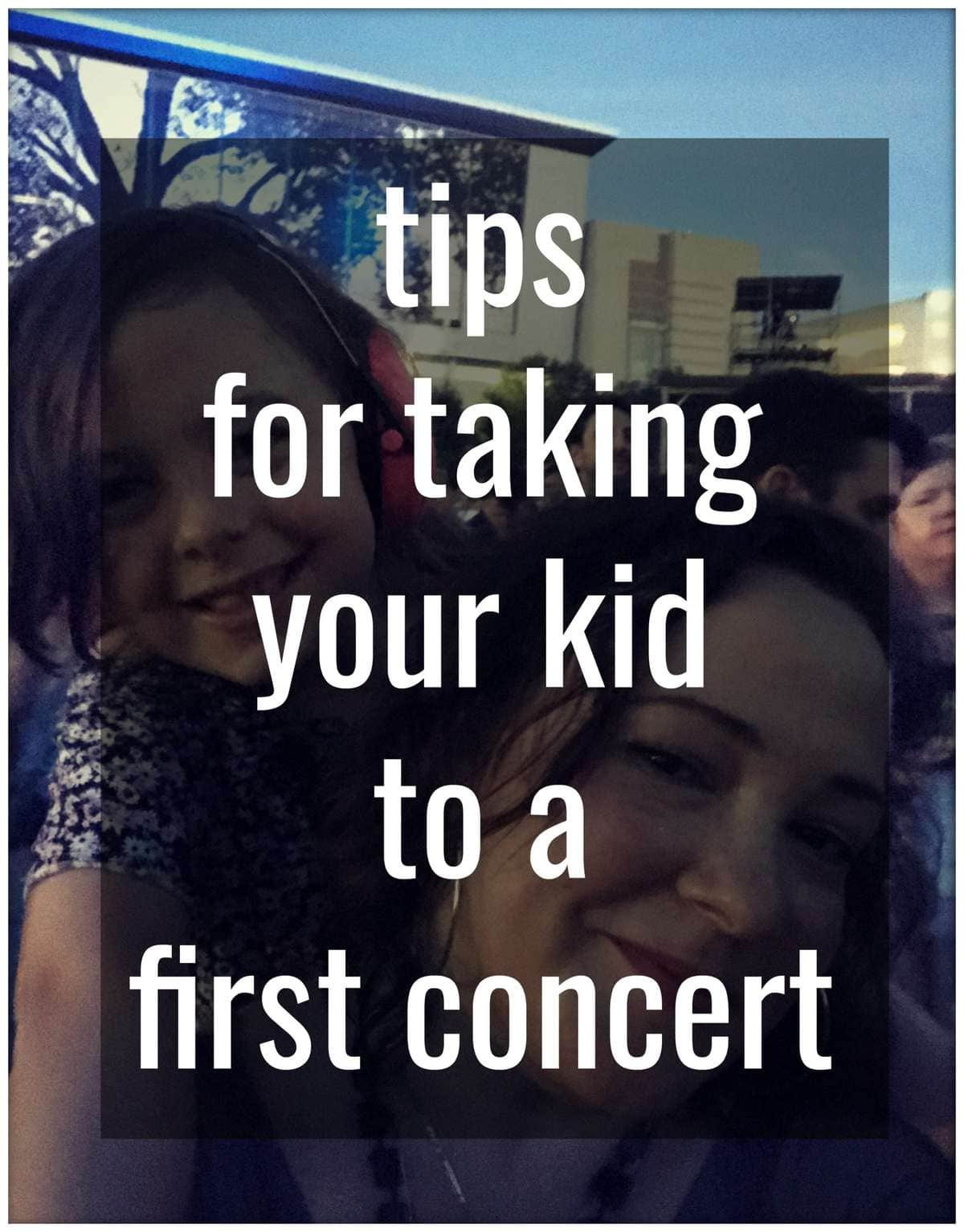 tips for taking your kid to a first concert - advice from lifelong concert and festival fans. What age is best what to take what to look out for and how to make the experience fun for the whole family by Wardrobe Oxygen
