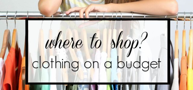 Tips on where to shop for great clothing when you're on a budget.