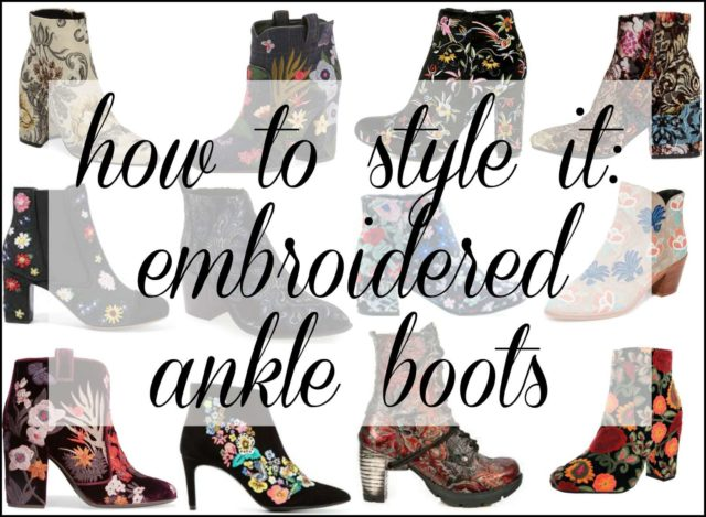 how to style embroidered and brocade ankle boots for fall