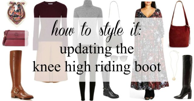 how to style knee high riding boots for 2017 modern