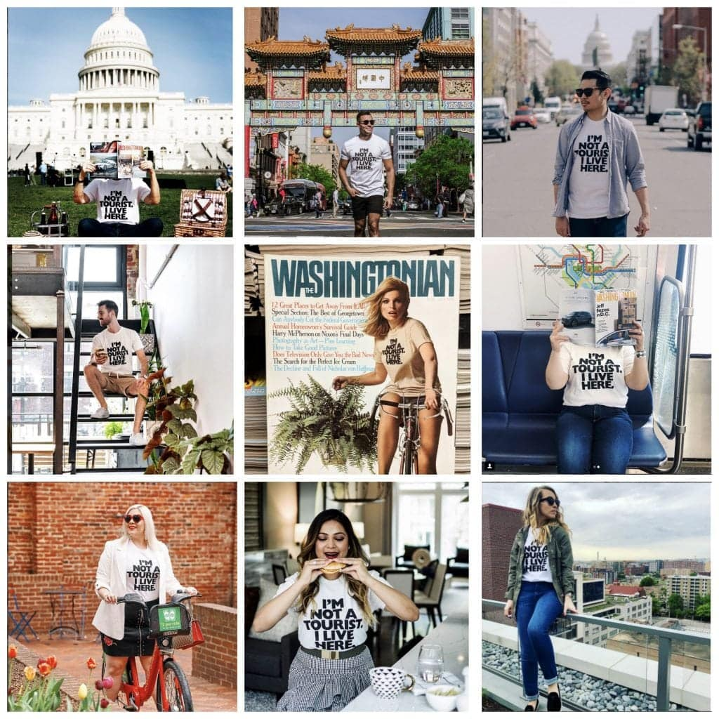 Image is of nine boxes, each featuring a DC-based influencer on instagram wearing a white t-shirt with the words I'm Not a Tourist I Live Here written on the chest in black. These people are featured near DC landmarks such as the Chinatown gate, The US Capitol, the restaurant Busboys and Poets, and the Metrorail.