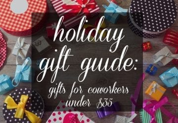 Gift Guide: Best Gifts for Coworkers Under $35