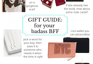 Gift Guide for Your Badass BFF