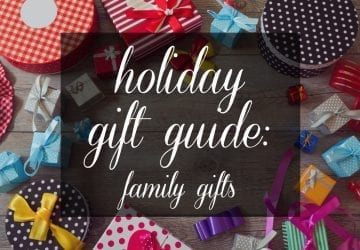 Gift Guide: Family Gifts