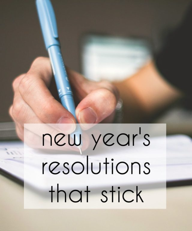 new years resolutions that stick throughout the year and are easy to do