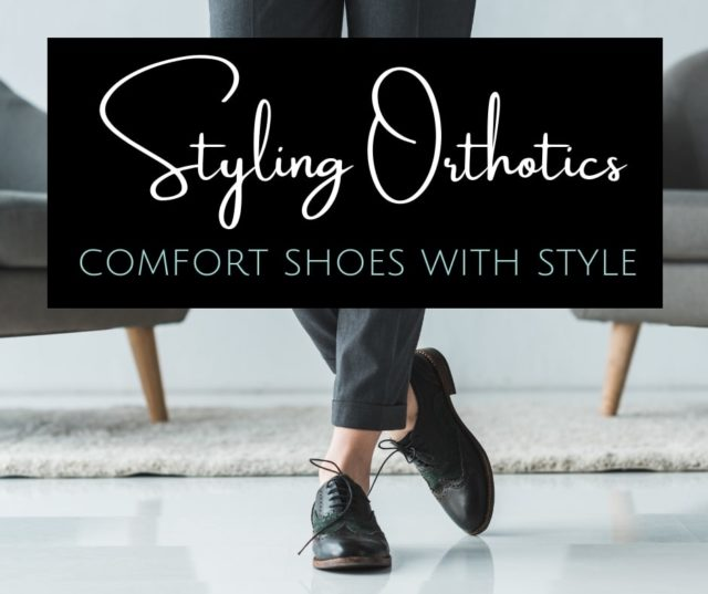 3b2c5b1a39e How to Style Shoes with Orthotics | Wardrobe Oxygen