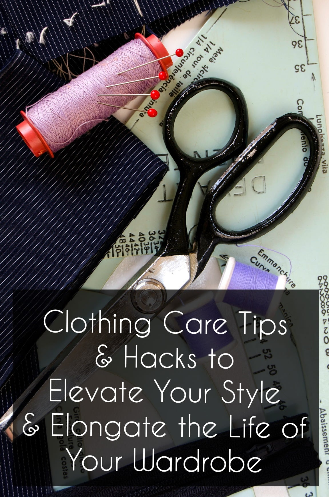 clothing care tips and hacks to elevate your style and elongate the life of your wardrobe
