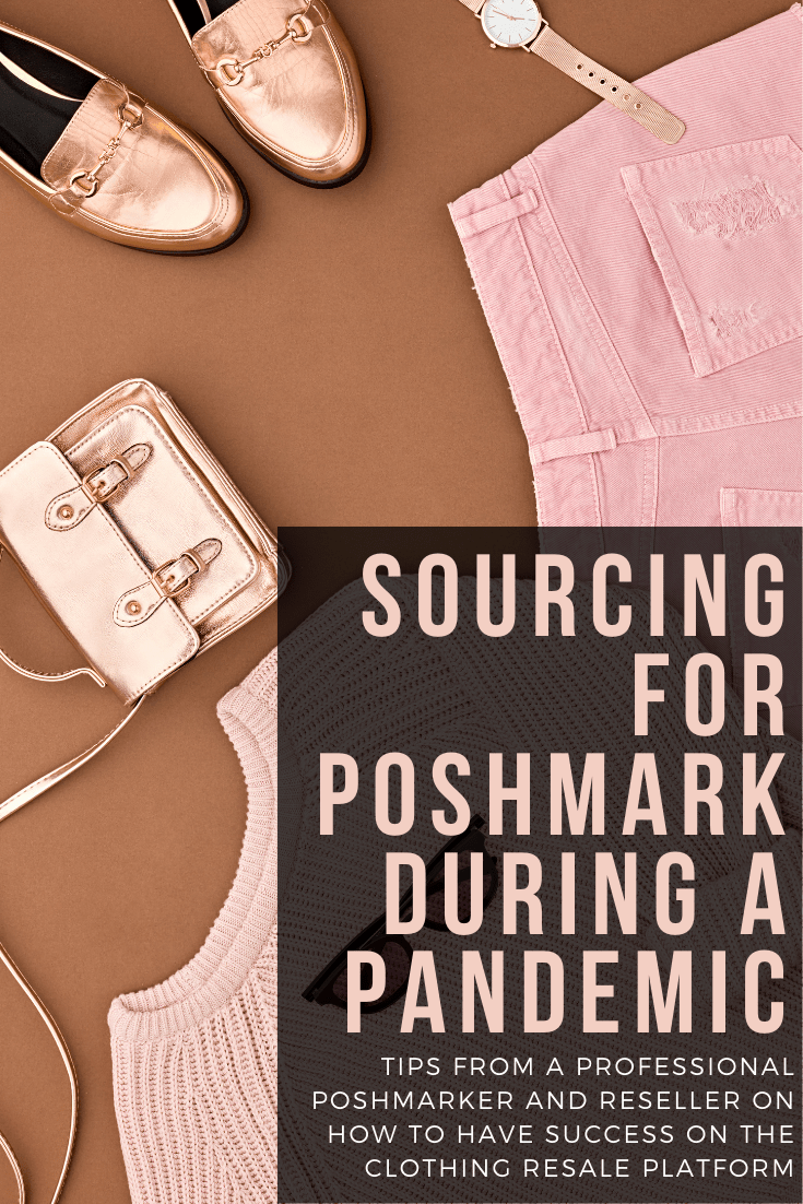 how to source for poshmark during a pandemic