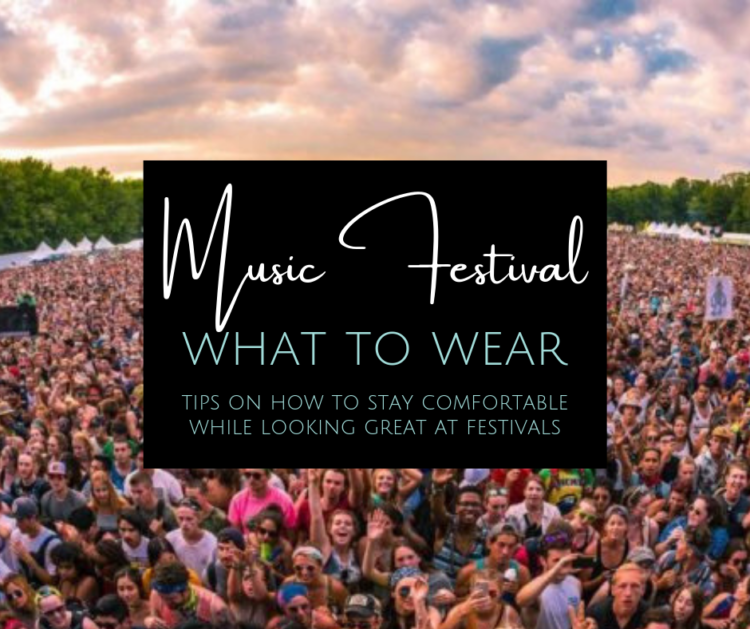image of music festival with what to wear to a music festival text overlay