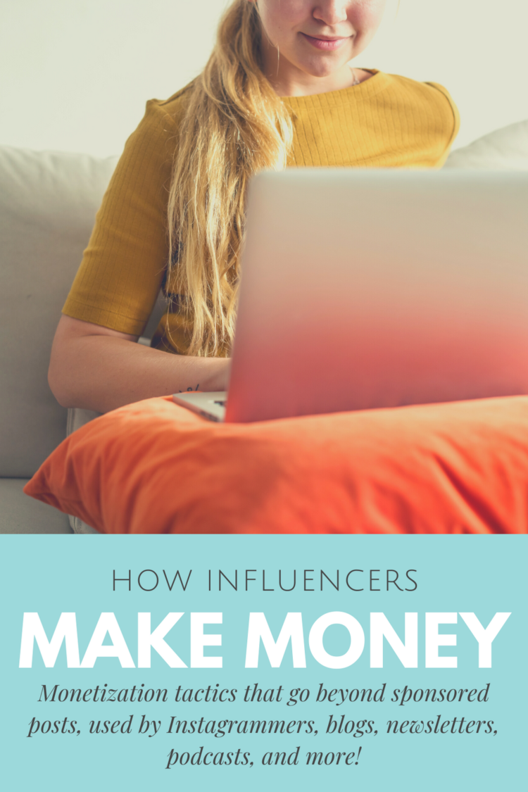 how blogs and influencers make money