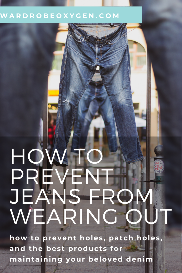 Tips on how to prevent jeans from wearing out at at the  and how to patch holes in jeans