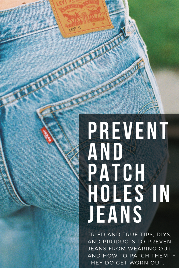 tips to prevent jeans from wearing out and how to patch denim