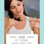 at home haircare tips