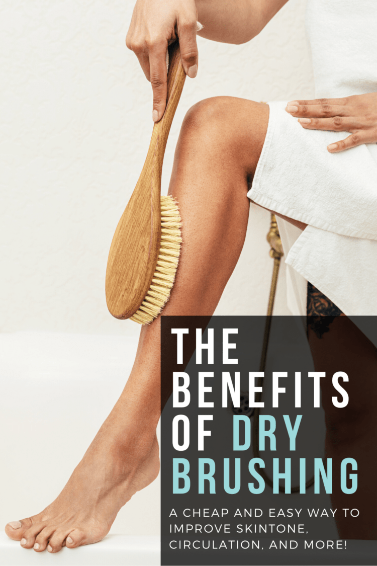 dry brushing benefits and tips