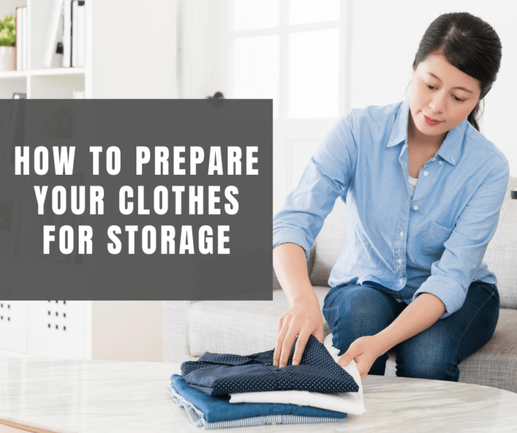how to prepare your clothes for storage