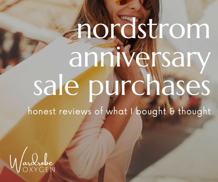 nordstrom anniversary sale purchases review wardrobe oxygen