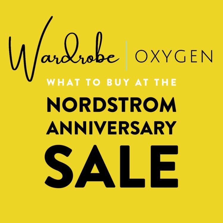 wardrobe oxygen picks nordstrom anniversary sale