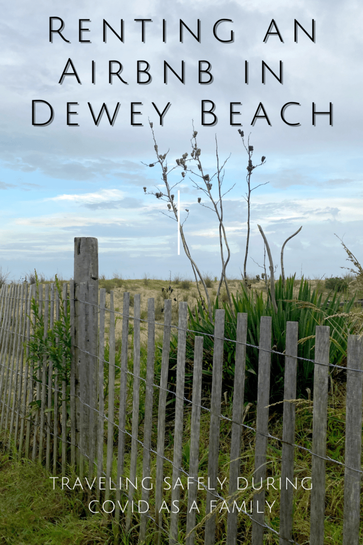 renting an airbnb in dewey beach delaware during covid