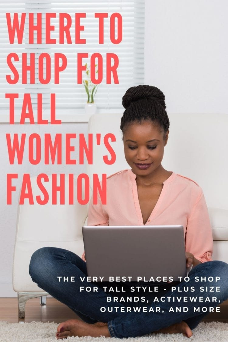 where to shop for tall fashion women