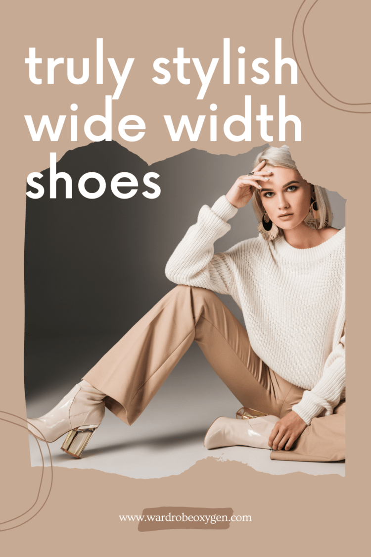 truly stylish wide width shoes: where to buy tips from wardrobe oxygen