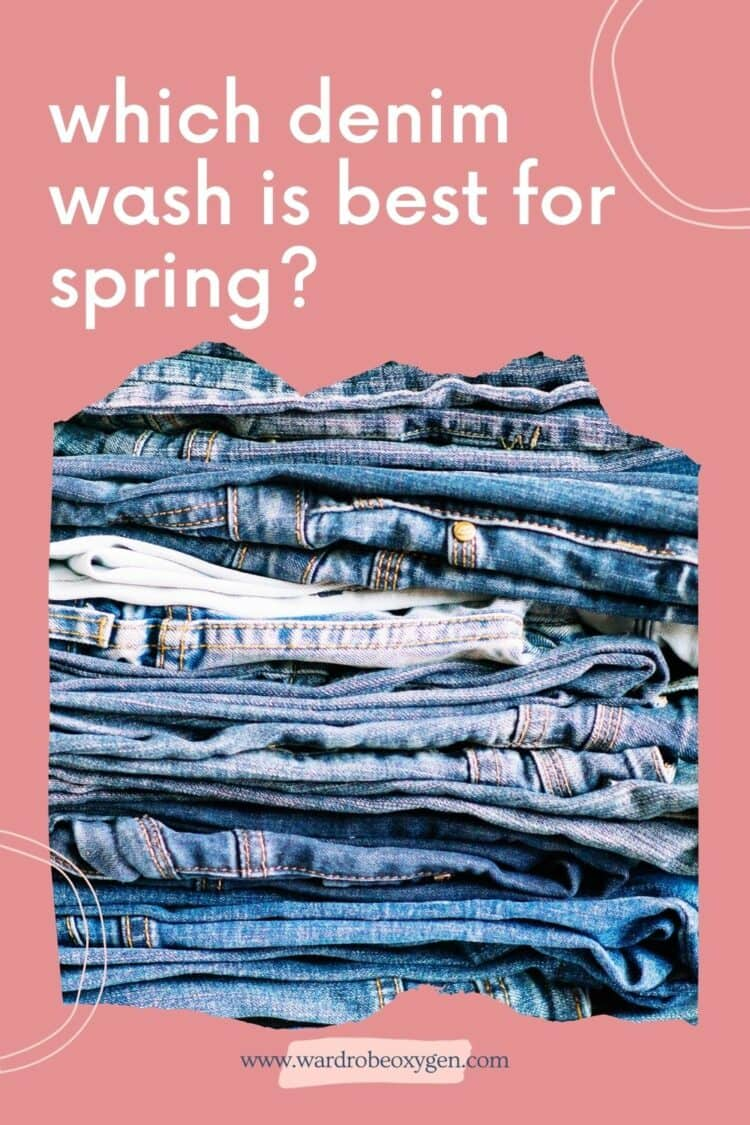 what are the most stylish denim washes