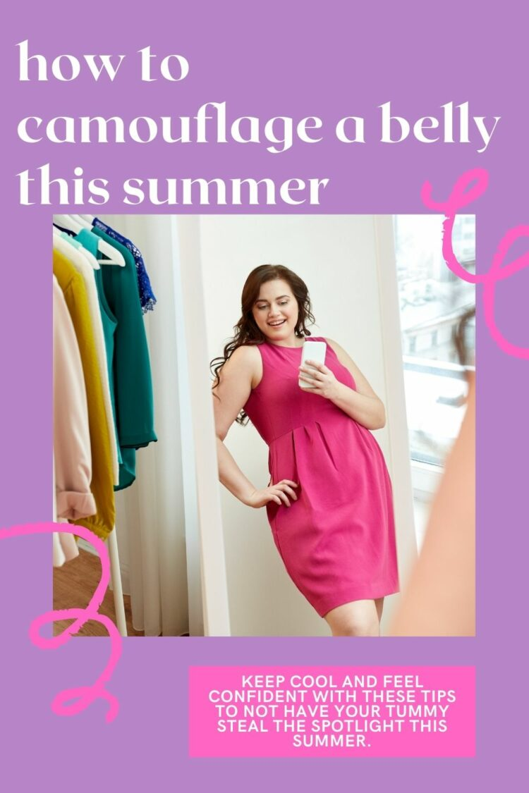 how to hide a belly this summer