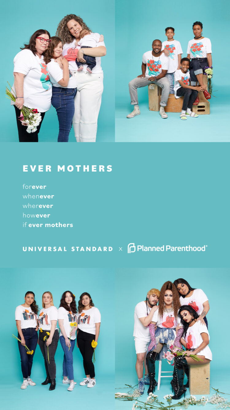 Universal Standard x Planned Parenthood 2021 campaign of t-shirts for Mother's Day