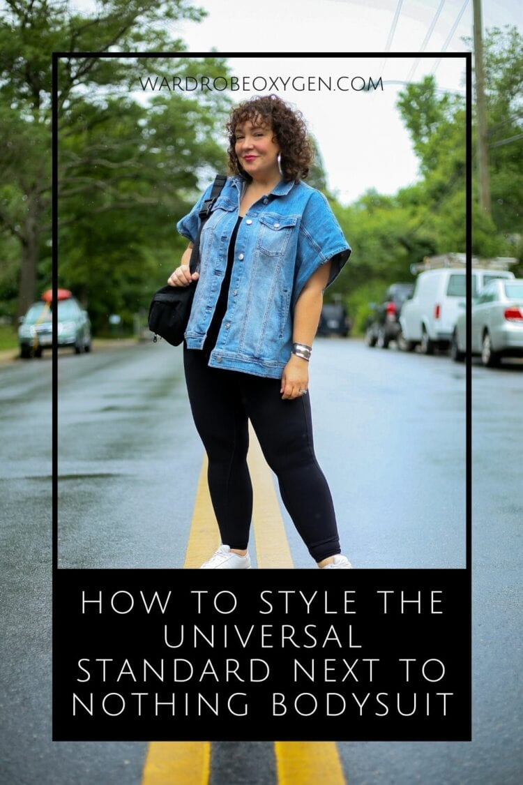 How to style the Universal Standard Next to Nothing Bodysuit by Wardrobe Oxygen an over 40 fashion blog.
