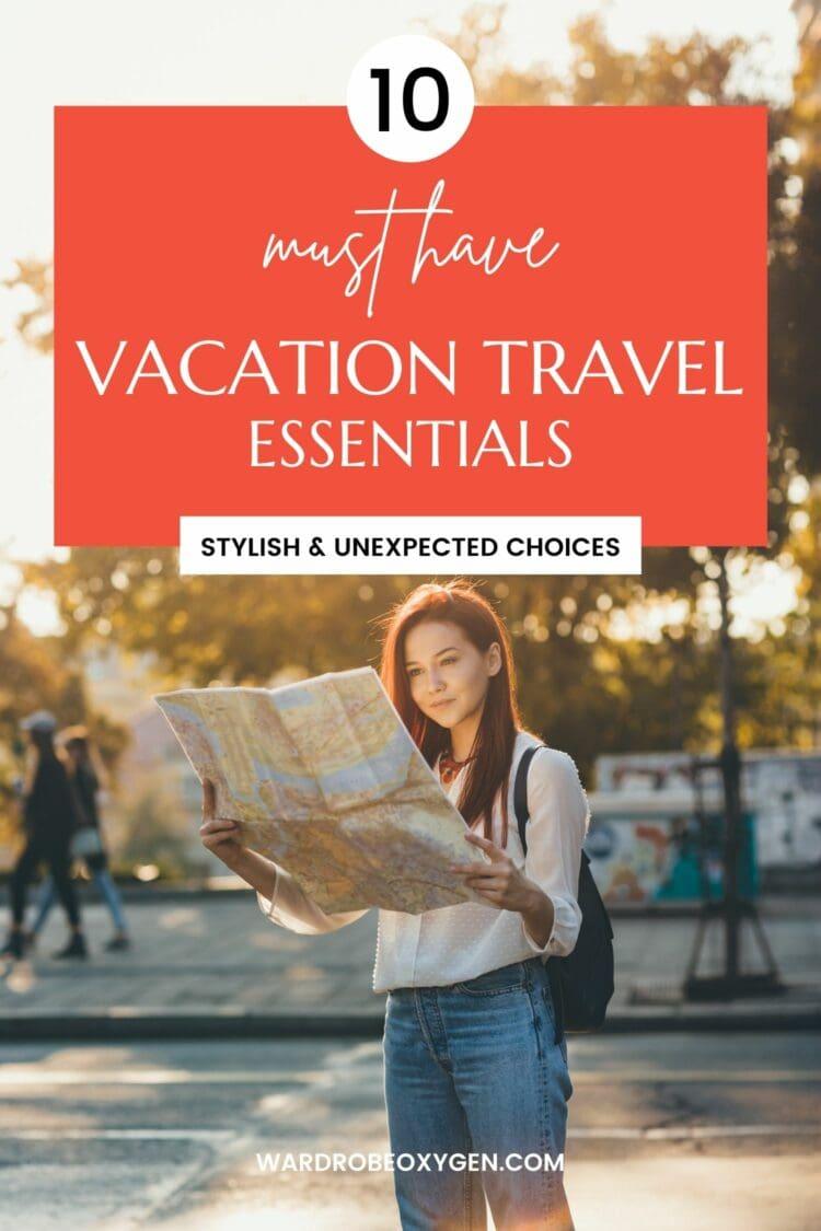 vacation travel essentials by wardrobe oxygen