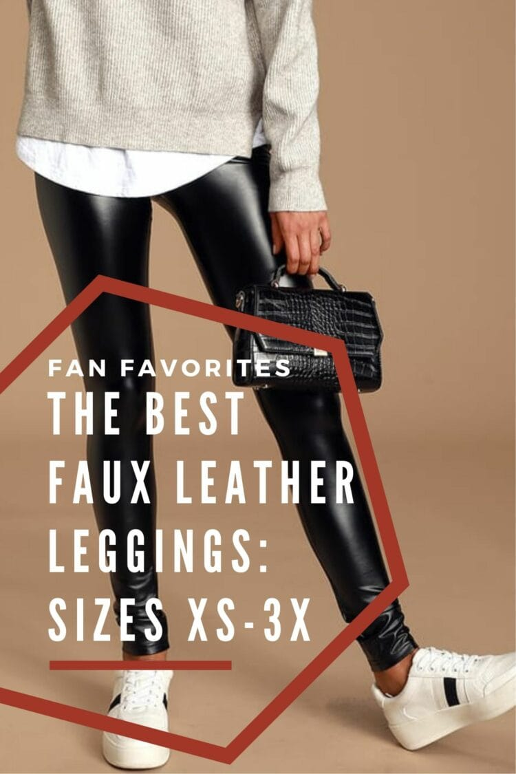 the best faux leather leggings for women by Wardrobe Oxygen: size-inclusive and most options are under $100