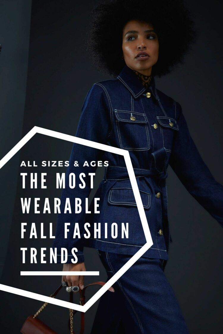 the most wearable fall fashion trends wardrobe oxygen