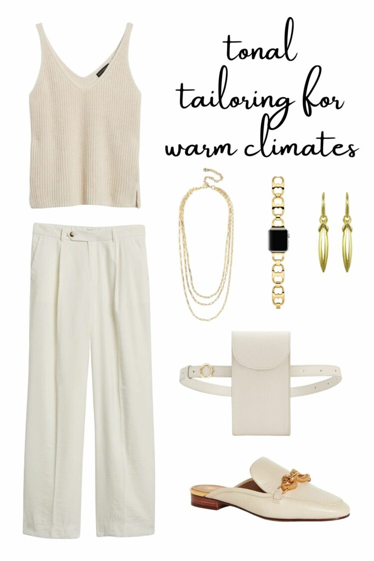 tonal tailoring for warm climates